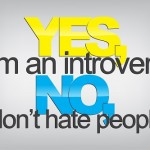 Yes, I'm an introvert. No, I don't hate people. Typography poster. Motivational Background