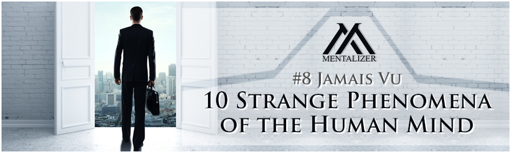 #8-Jamais-Vu-–-10-Strange-Phenomena-of-the-Human-Mind
