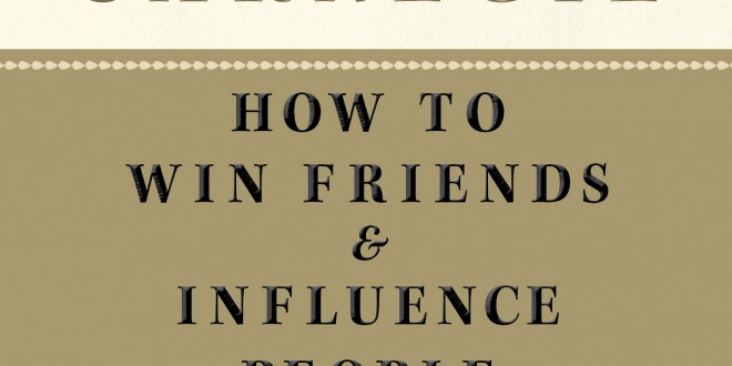 how to win friends and influence people essay Free essay / term paper: dale carnegie: how to win friends & influence people how to win friends & influence people is one of the best books out on the shelves of the self-help genre.