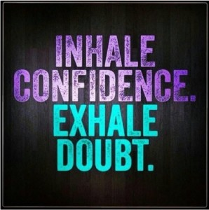 Exhale Doubt