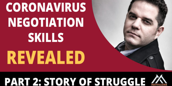 """""""Story of Struggle"""": Negotiation During the Covid19 Pandemic, Part 2"""