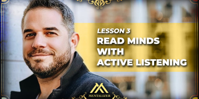 Read minds with active listening
